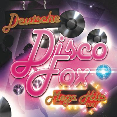 Various Artists - Deutsche Discofox Mega Hits 2021 (2021)