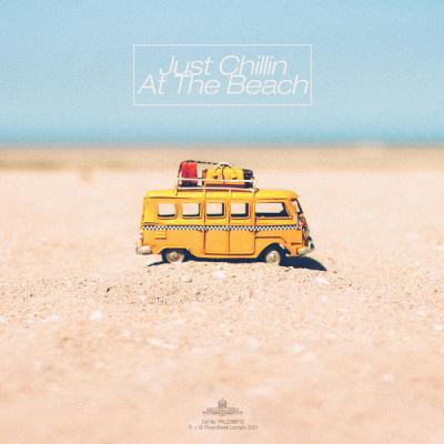 Various Artists - Just Chillin At The Beach (2021)