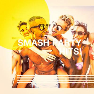 Various Artists - Smash Party Hits! (2021)