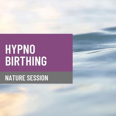 Nature Queen - HypnoBirthing - Nature Session (2021)
