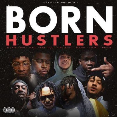 Various Artists - Born Hustlers (2021)