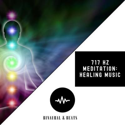 Binaural & Beats - 717 Hz Meditation Healing Music (2021)