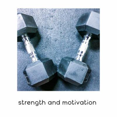 Good Energy Club - Strength and Motivation - Chillout BGM for Good Workout Time (2021)