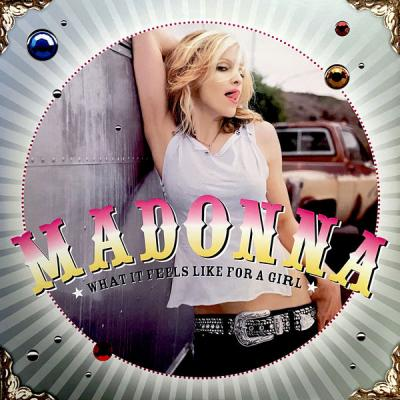Madonna - What It Feels Like For A Girl (2021)