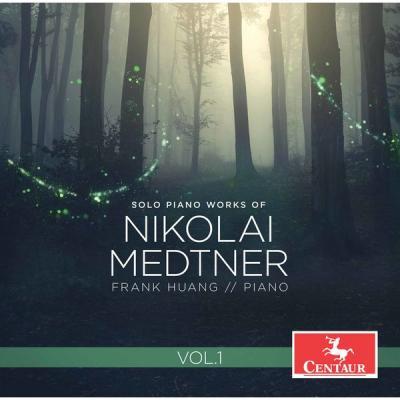 Frank Huang - Medtner Solo Piano Works Vol. 1 (2021)