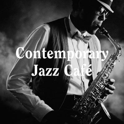 Various Artists - Contemporary Jazz Café (2021)