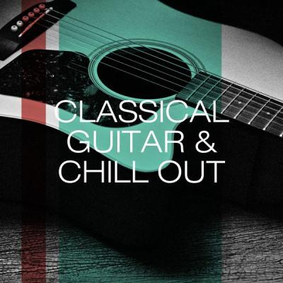 Holy Classical - Classical Guitar & Chill Out (2021)