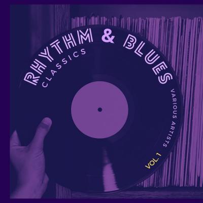 Various Artists - Rhythm and Blues Classics Vol. 1 (2021)