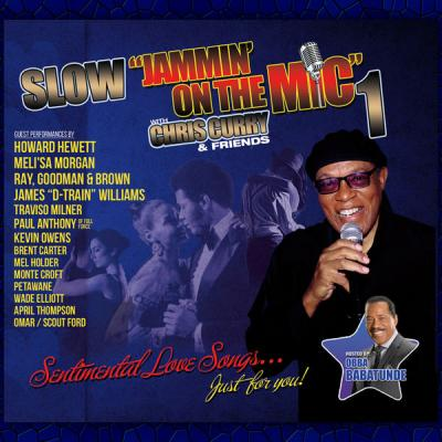 Various Artists - Slow Jammin' on the Mic 1 with Chris Curry and Friends (2021)