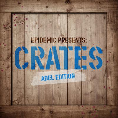 Various Artists - Epidemic Presents Crates (Abel Edition) (2021)