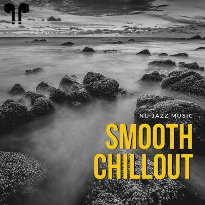 Nu Jazz Chillout - Smooth Chillout - Nu Jazz Music (2021)