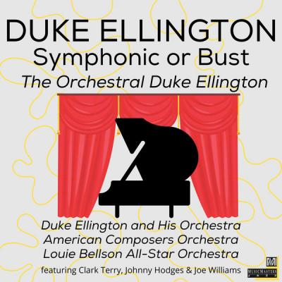 Various Artists - Symphonic or Bust The Orchestral Duke Ellington (2021)