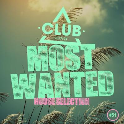 Various Artists - Most Wanted - House Selection Vol. 51 (2021)