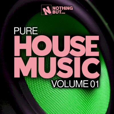 Various Artists - Nothing But... Pure House Music Vol. 01 (2021) Hi-res