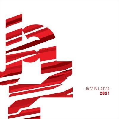 Various Artists - Jazz in Latvia 2021 (2021)
