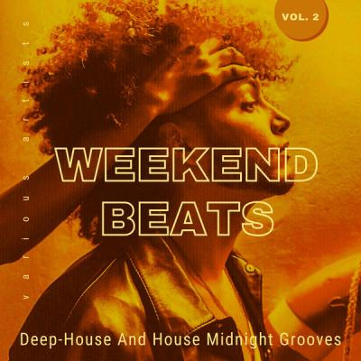 Various Artists - Weekend Beats (Deep-House And House Midnight Grooves) Vol. 2 (2021)