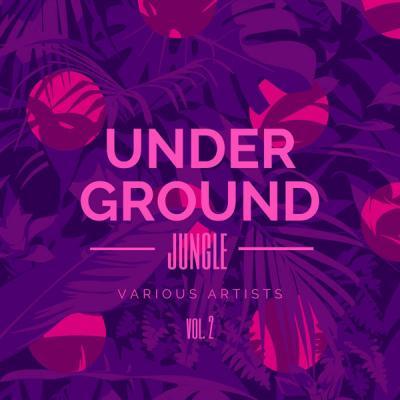Various Artists - Underground Jungle Vol. 2 (2021)