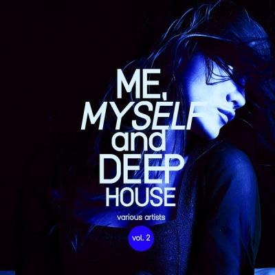 Various Artists - Me Myself and Deep-House Vol. 2 (2021) Hi-res