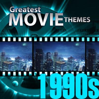 Various Artists - Greatest Movie Themes 1990s (2021)
