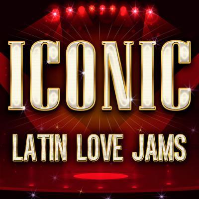 Various Artists - ICONIC - Latin Love Jams (2021)