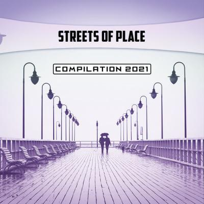 Various Artists - Streets of Place Compilation 2021 (2021)