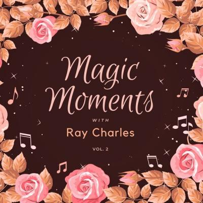 Ray Charles - Magic Moments with Ray Charles Vol. 2 (2021)