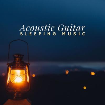 Various Artists - Acoustic Guitar Sleeping Music (2021)
