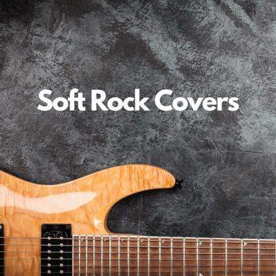 Various Artists - Soft Rock Covers (2021)