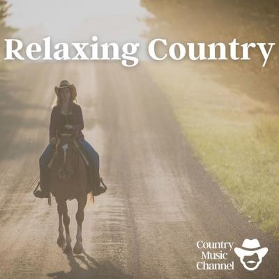 Country Music Channel - Relaxing Country Music Playlist (2021)