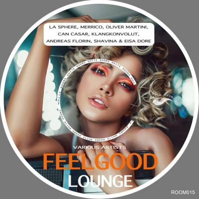 Various Artists - Feelgood Lounge (2021)