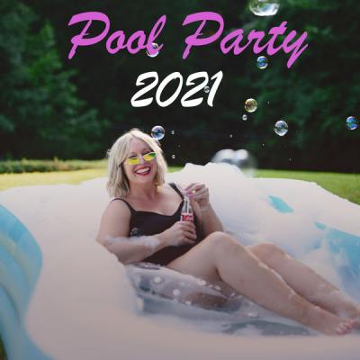 Various Artists - Pool Party 2021 (2021)