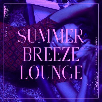 Various Artists - Summer Breeze Lounge Vol. 2 (2021)