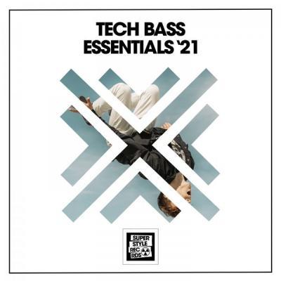 Various Artists - Tech Bass Essentials '21 (2021)
