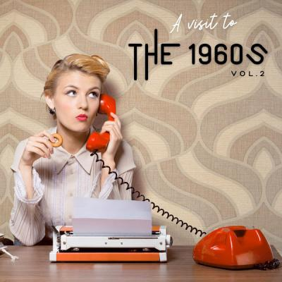 Various Artists - A Visit To 1960s - Vol.2 (2021)