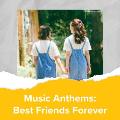 Various Artists - Music Anthems Best Friends Forever (2021)