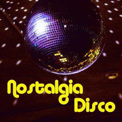 Various Artists - Nostalgia Disco (2021)