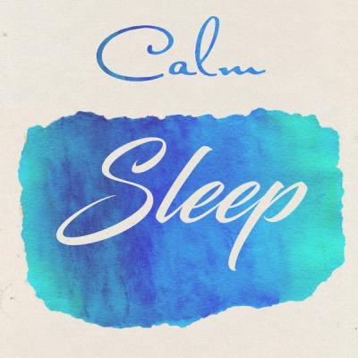 Various Artists - Calm Sleep (2021) mp3, flac