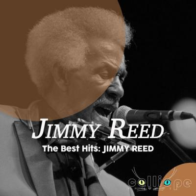 Jimmy Reed - The Best Hits Jimmy Reed (2021)