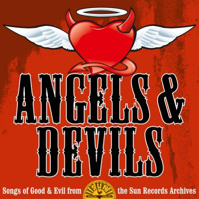 Various Artists - Angels and Devils Songs of Good and Evil from the Sun Records Archives (2021)