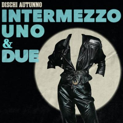 Various Artists - Intermezzo Uno & Due (2021)