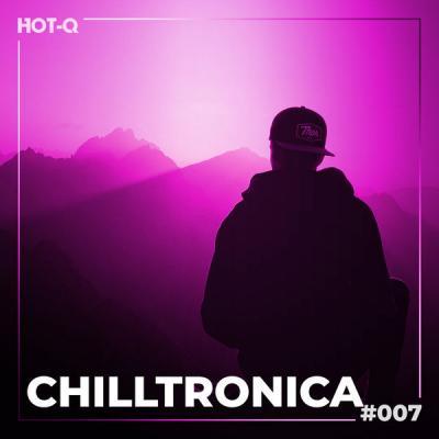 Various Artists - Chilltronica 007 (2021)