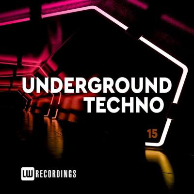 Various Artists - Underground Techno Vol. 15 (2021)