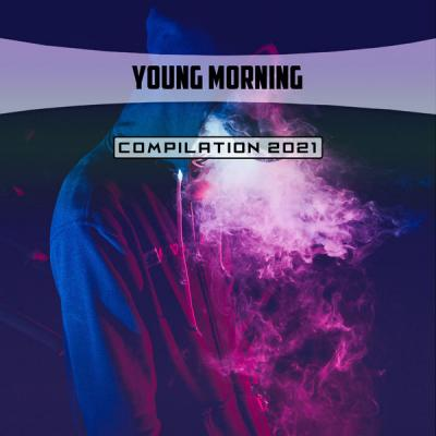 Various Artists - Young Morning Compilation 2021 (2021)