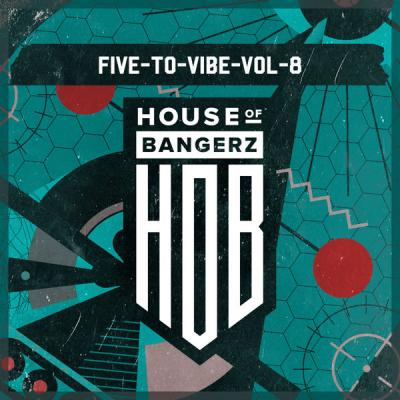 Various Artists - Five To Vibe To Vol.8 (Original Mix) (2021)