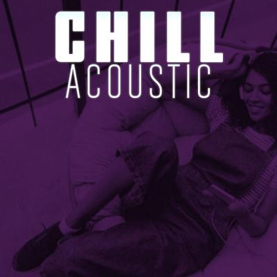 Various Artists - Chill Acoustic (2021) mp3, flac