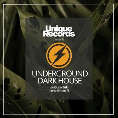 Various Artists - Underground Dark House Spring '21 (2021)