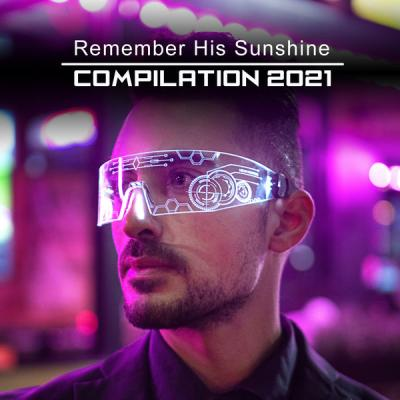 Various Artists - Remember His Sunshine Compilation 2021 (2021)
