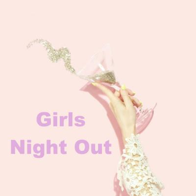 Various Artists - Girls Night Out (2021)