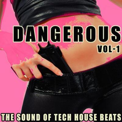 Various Artists - Dangerous Vol. 1 (The Sound of Tech House Beats) (2021)
