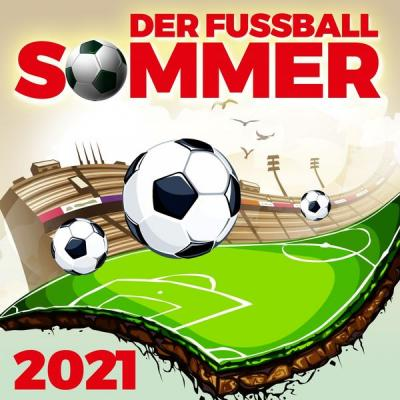 Fußball Song 2021